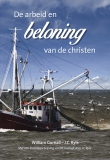 De arbeid en beloning van de christen - William Gurnall
