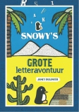Snowy's grote letteravontuur - Janet Duijster