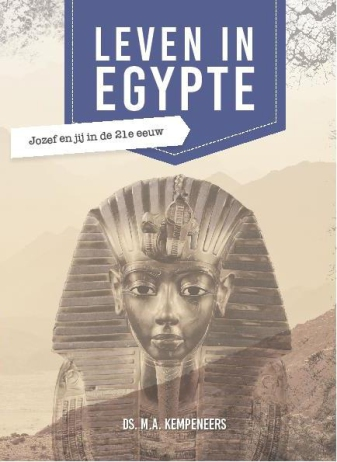 Leven in Egypte - Ds. M.A. Kempeneers